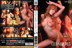 DJNE-99 CLUB NAKED 15 【全裸ダンス】